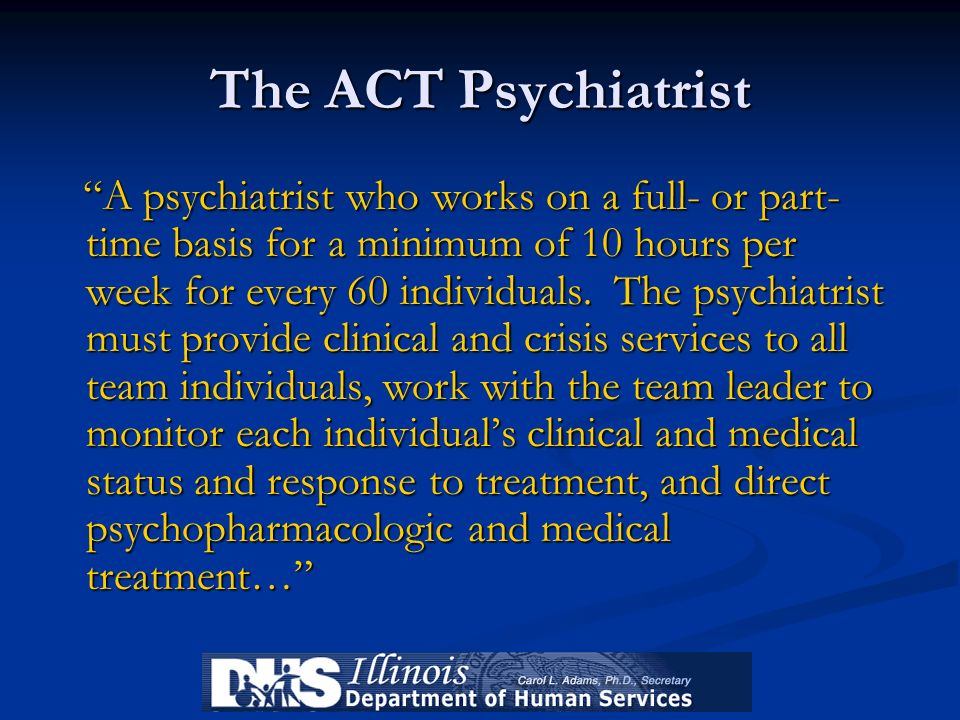The ACT Psychiatrist