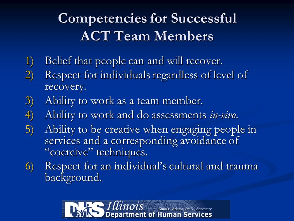 Competencies for Successful ACT Team Members