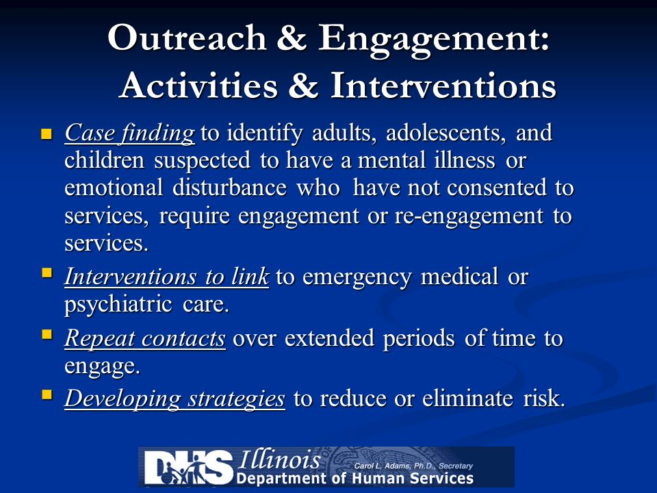 Outreach & Engagement: Activities & Interventions