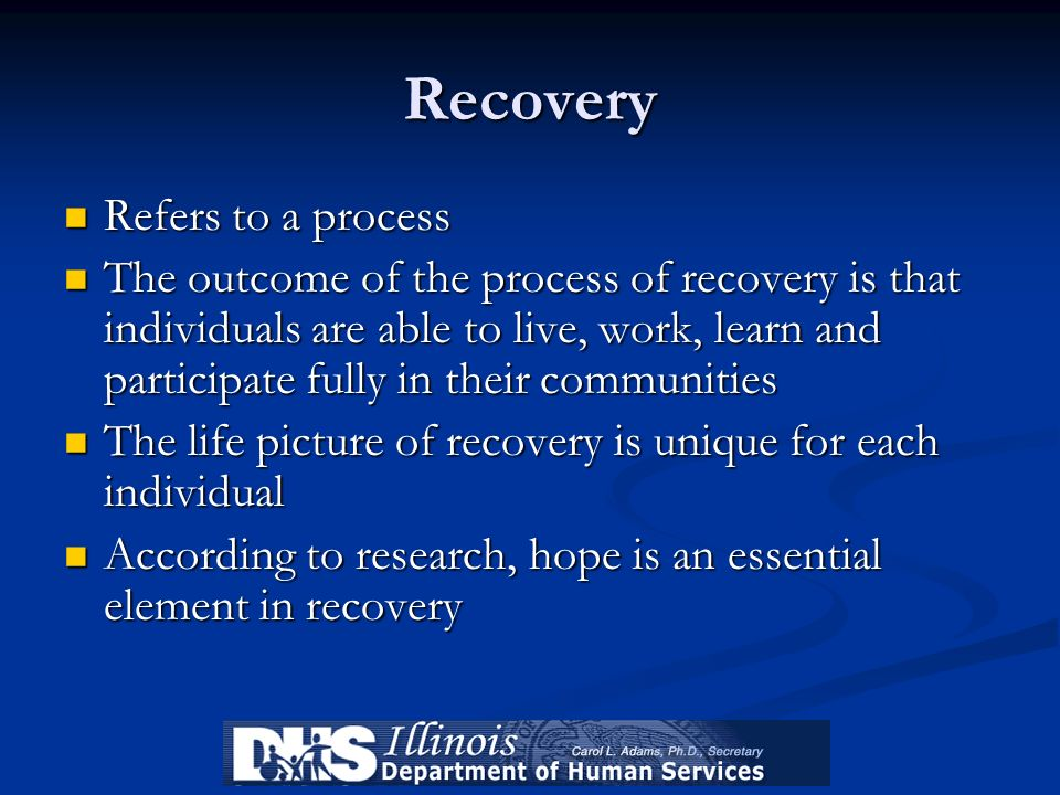 Recovery Refers to a process