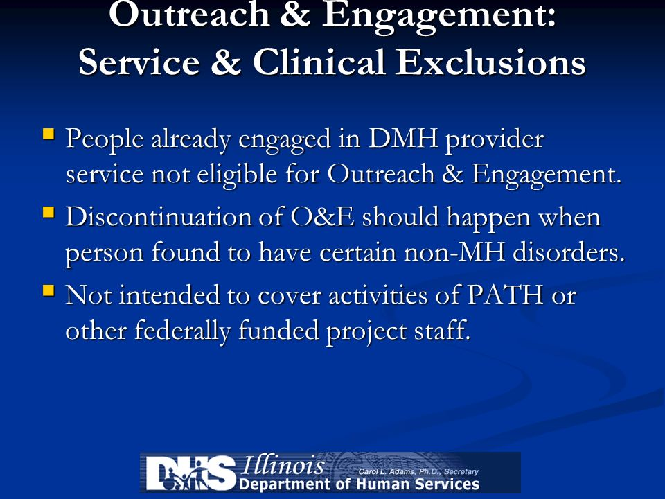 Outreach & Engagement: Service & Clinical Exclusions