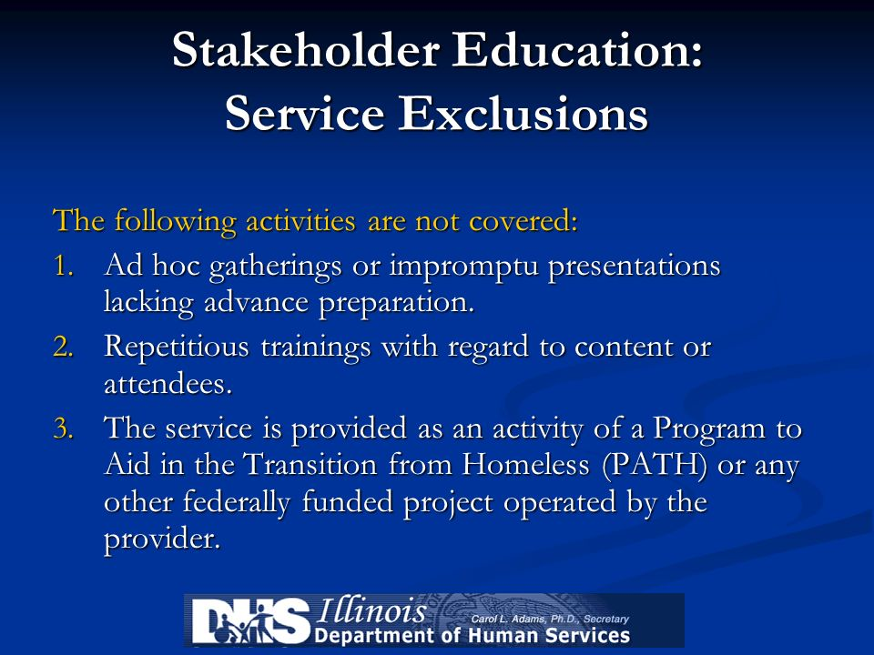 Stakeholder Education: Service Exclusions