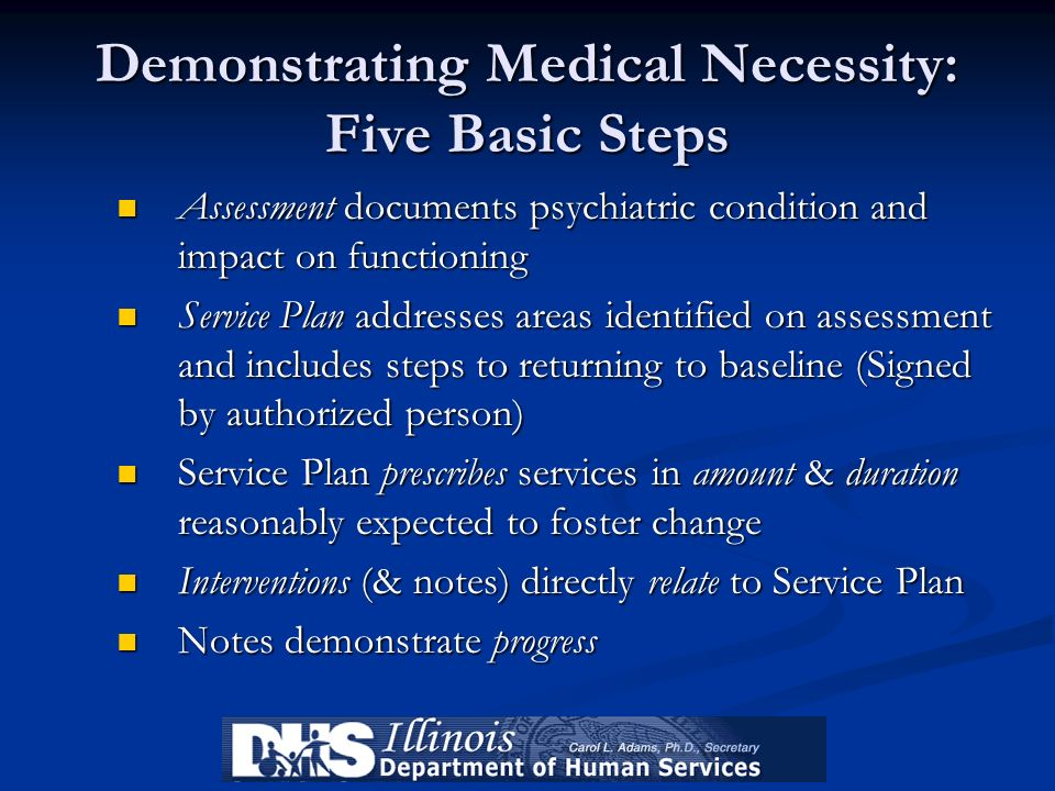 Demonstrating Medical Necessity: Five Basic Steps