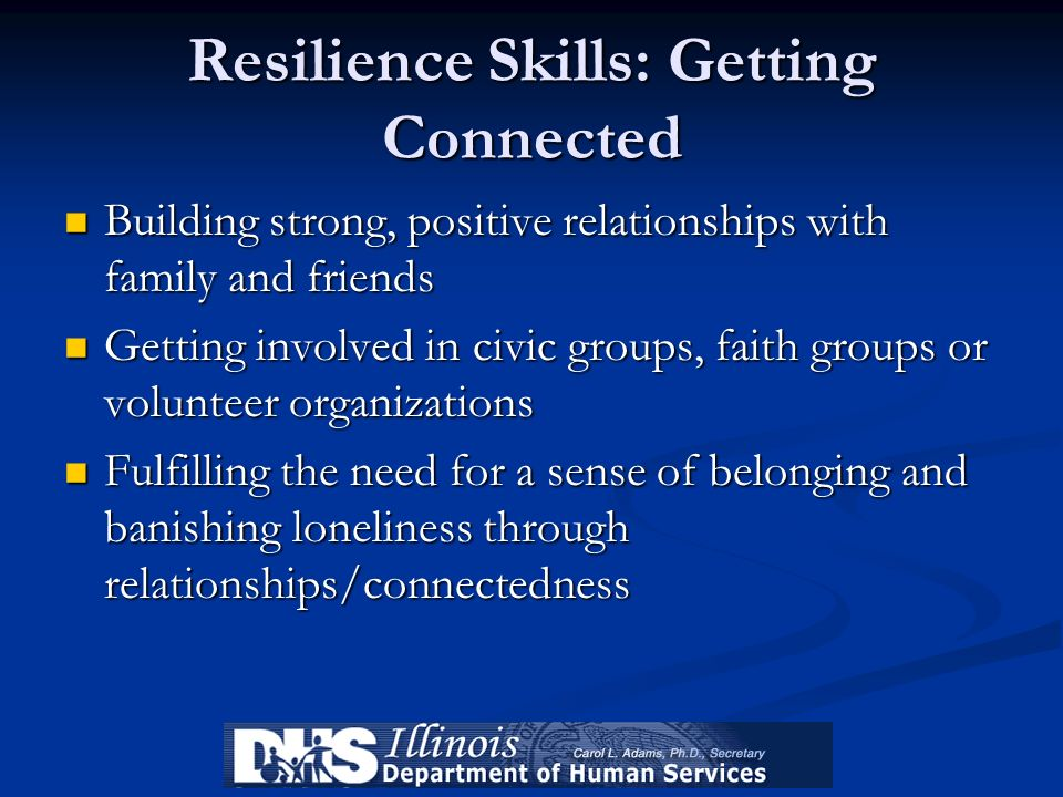 Resilience Skills: Getting Connected