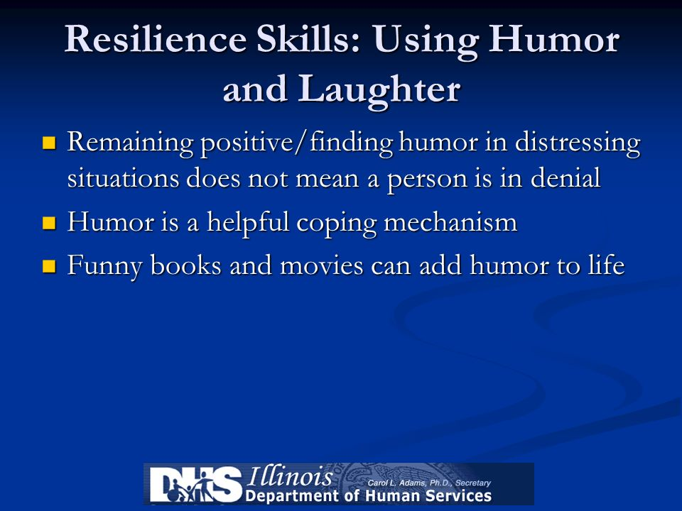 Resilience Skills: Using Humor and Laughter