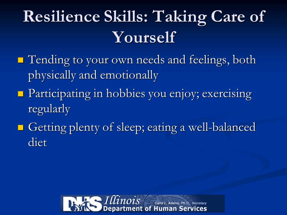 Resilience Skills: Taking Care of Yourself