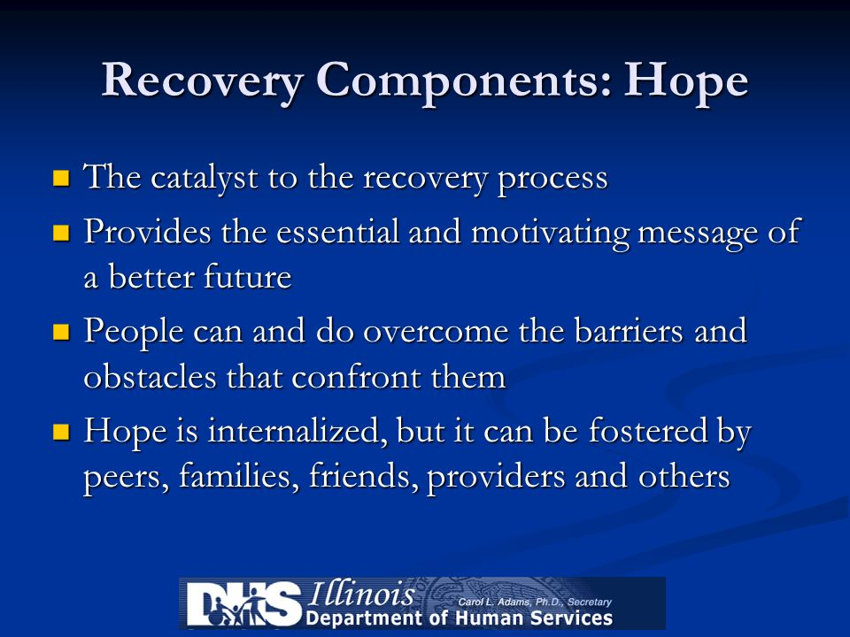 Recovery Components: Hope