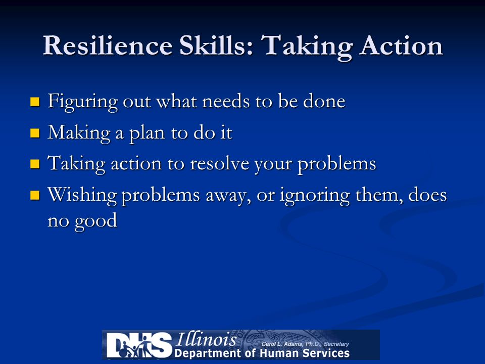 Resilience Skills: Taking Action