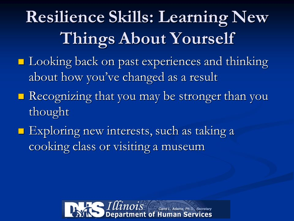 Resilience Skills: Learning New Things About Yourself