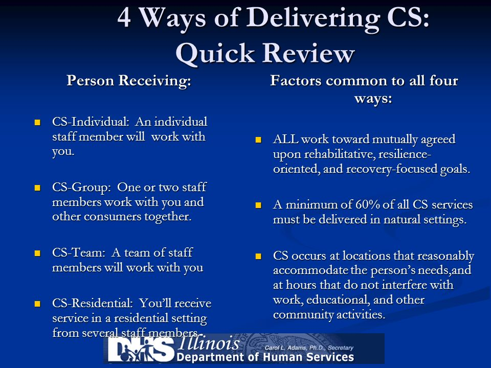 4 Ways of Delivering CS: Quick Review