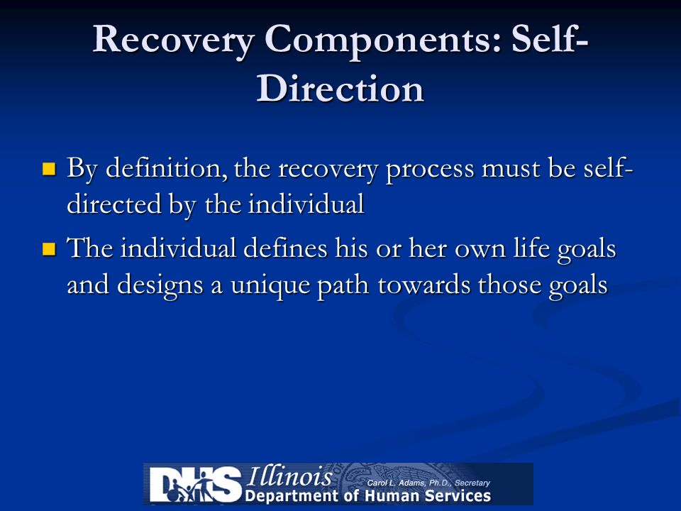 Recovery Components: Self-Direction