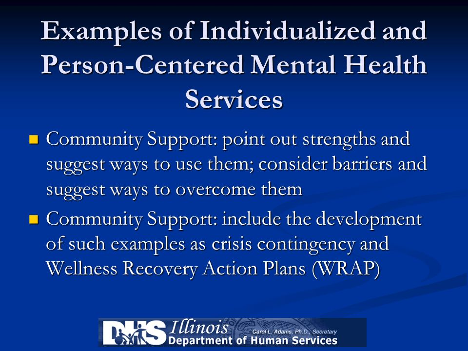 Examples of Individualized and Person-Centered Mental Health Services