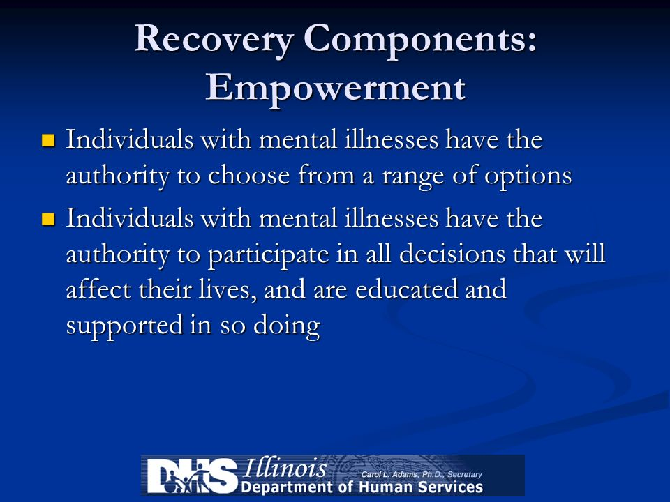 Recovery Components: Empowerment