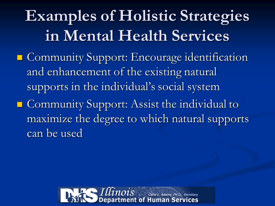 Examples of Holistic Strategies in Mental Health Services