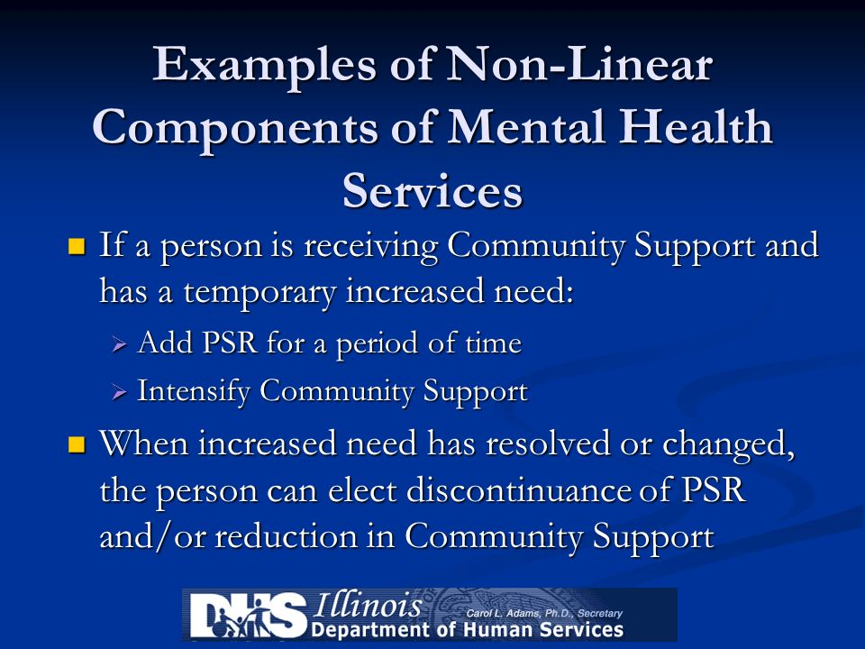 Examples of Non-Linear Components of Mental Health Services