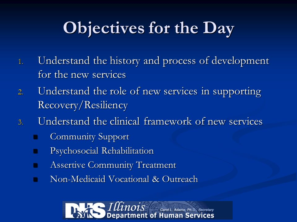 Objectives for the Day Understand the history and process of development for the new services.