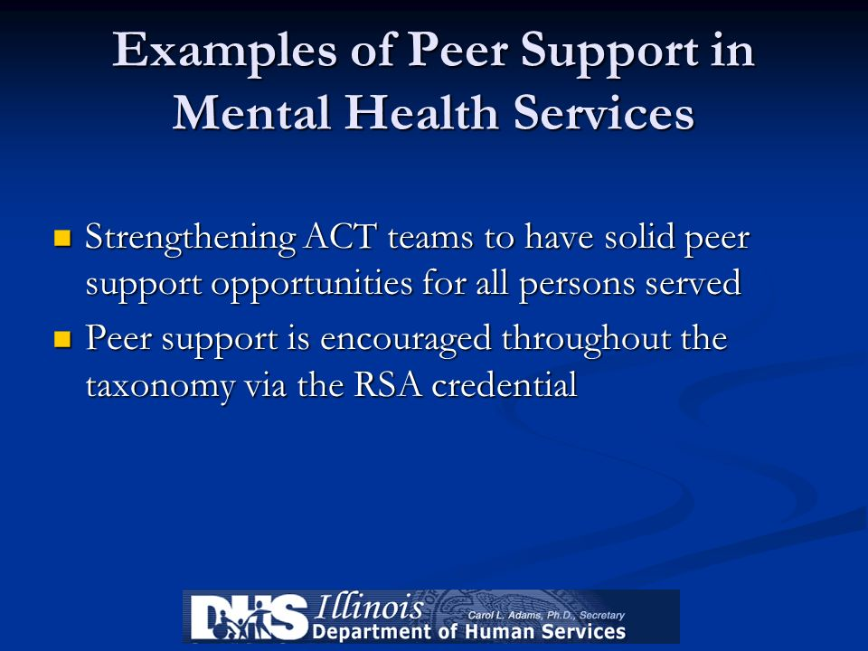 Examples of Peer Support in Mental Health Services
