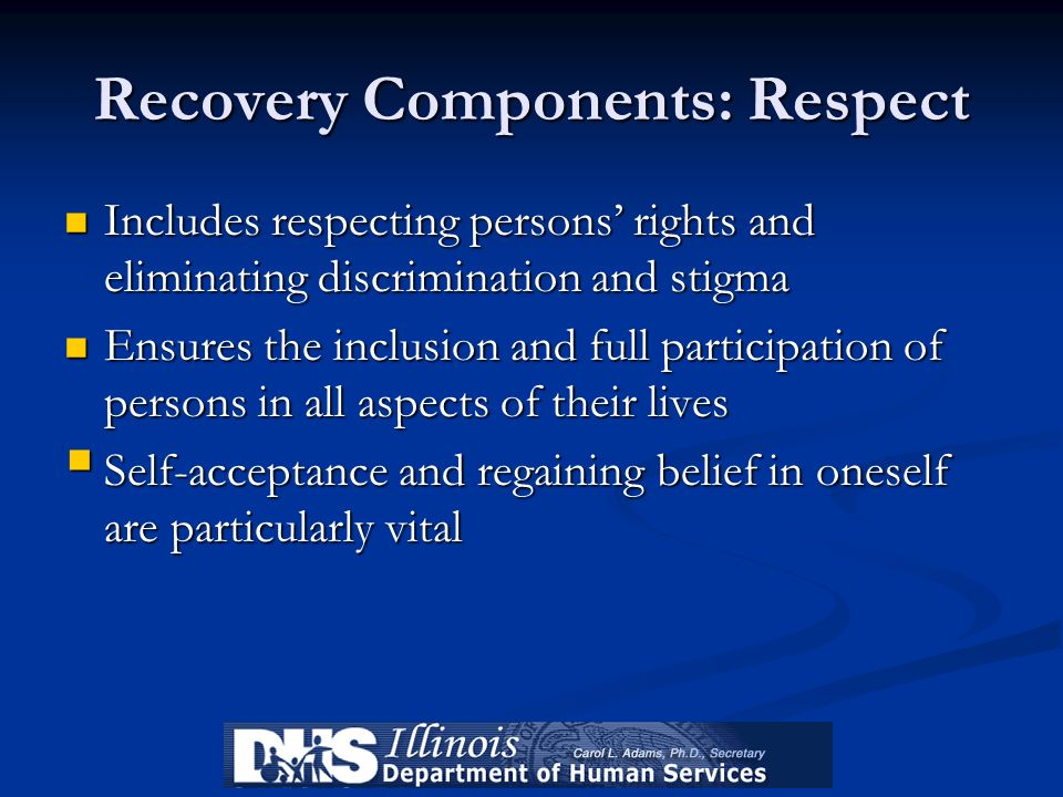 Recovery Components: Respect