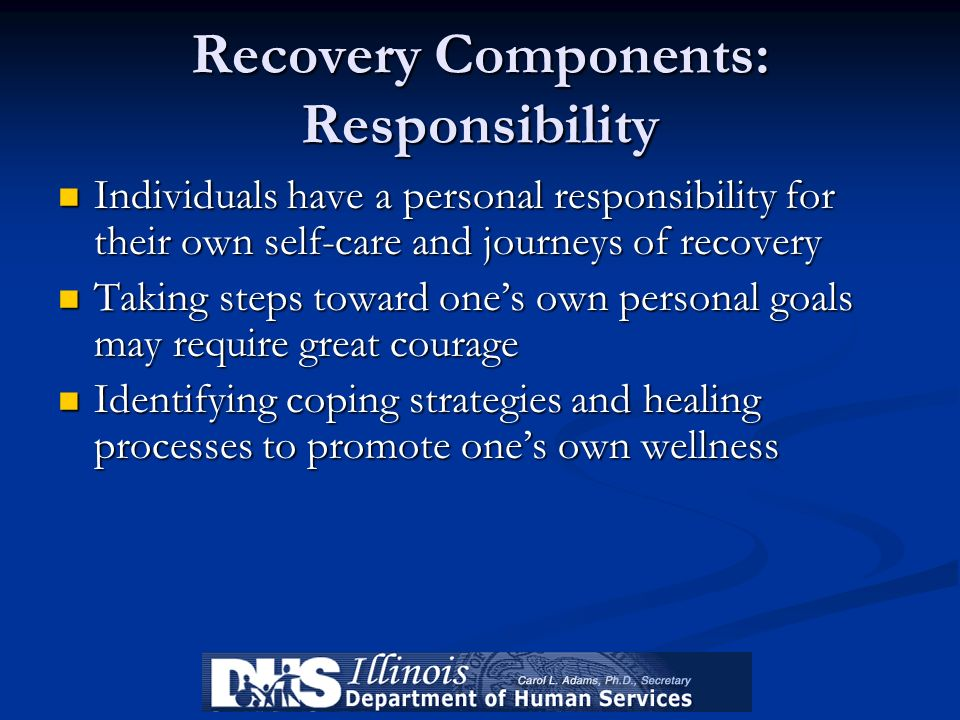 Recovery Components: Responsibility