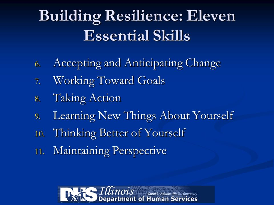 Building Resilience: Eleven Essential Skills