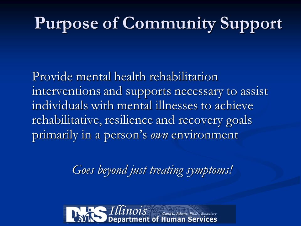 Purpose of Community Support