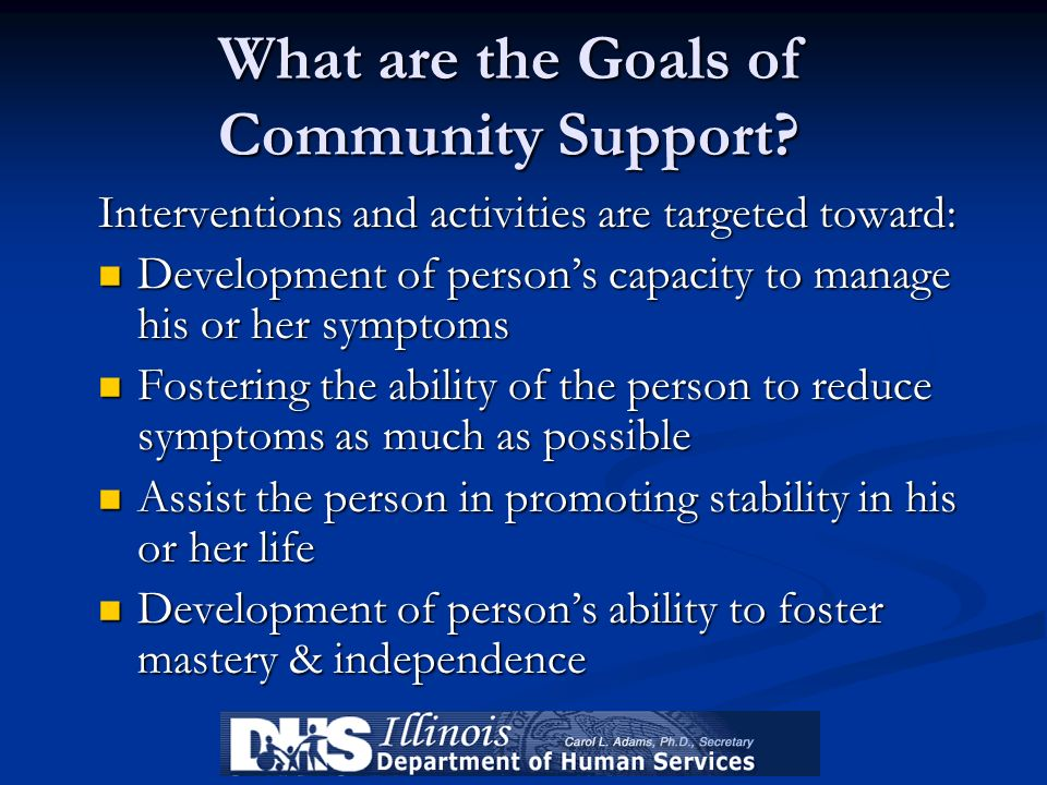 What are the Goals of Community Support