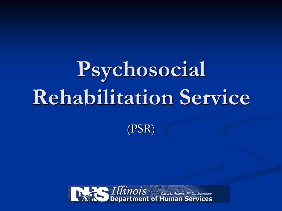 Psychosocial Rehabilitation Service
