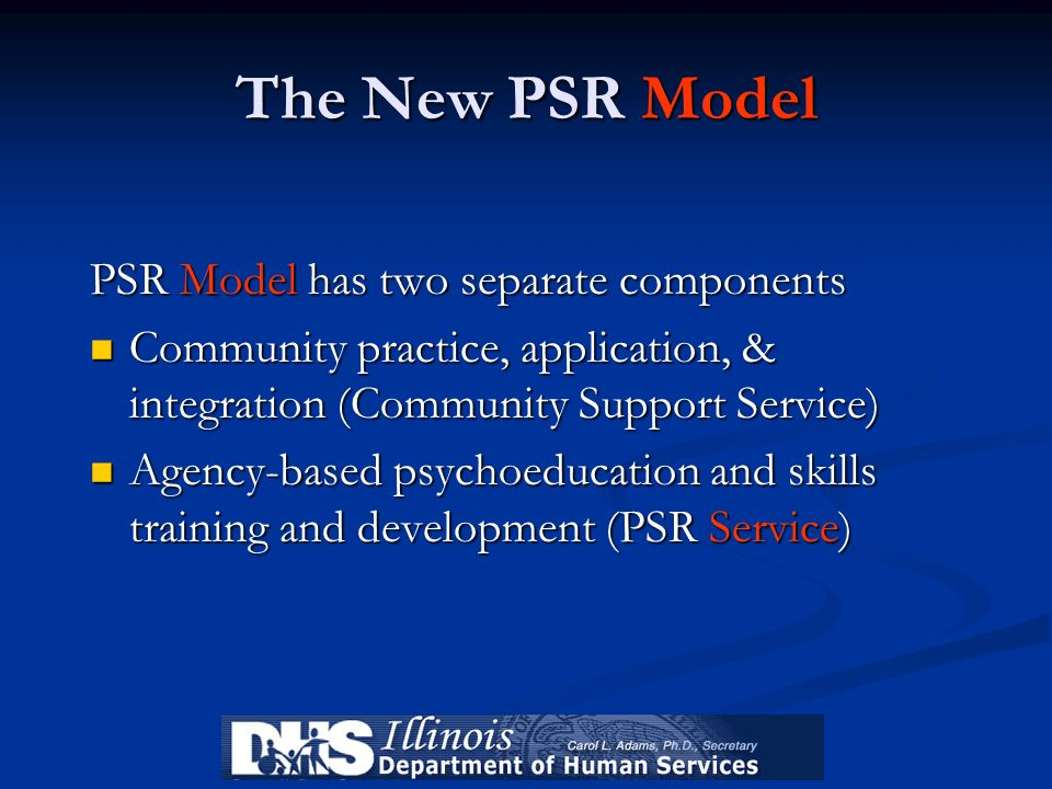 The New PSR Model PSR Model has two separate components