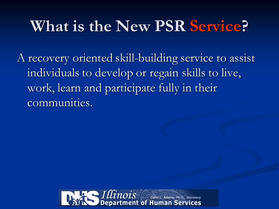 What is the New PSR Service