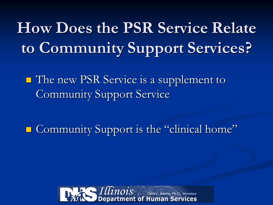 How Does the PSR Service Relate to Community Support Services