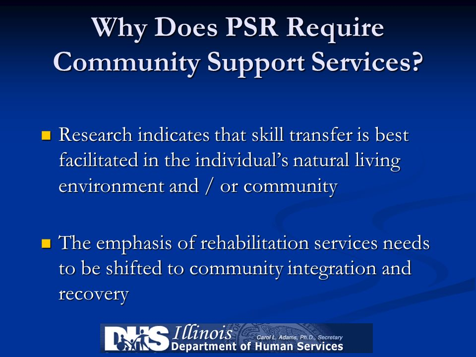 Why Does PSR Require Community Support Services
