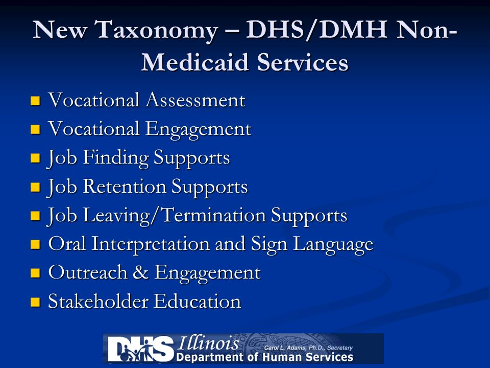 New Taxonomy – DHS/DMH Non-Medicaid Services