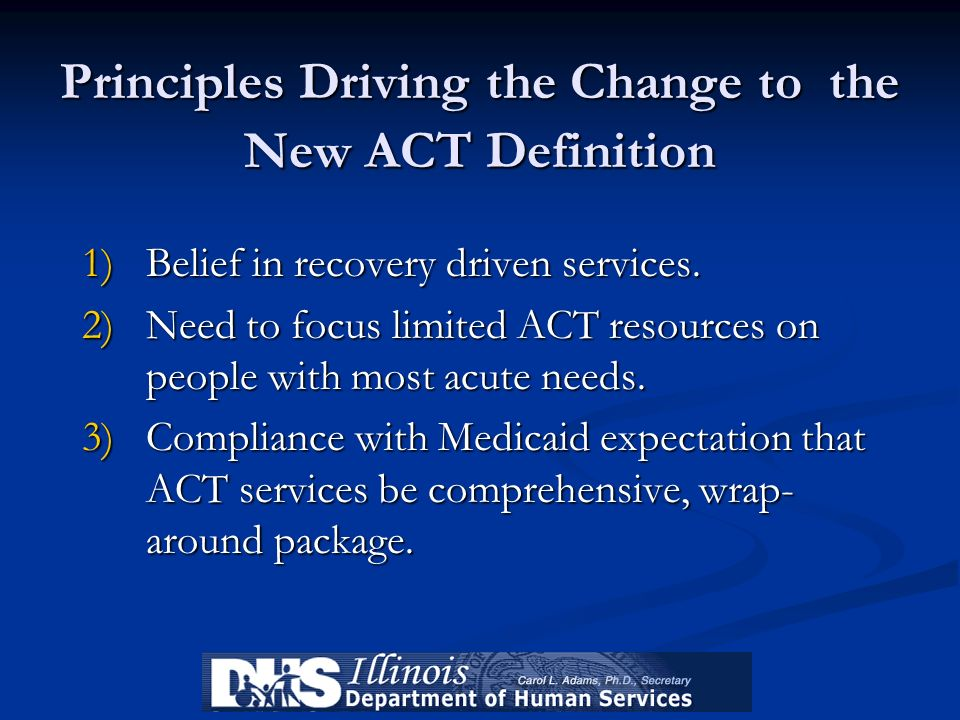 Principles Driving the Change to the New ACT Definition