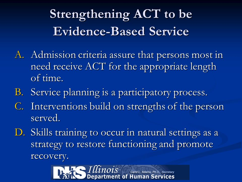 Strengthening ACT to be Evidence-Based Service