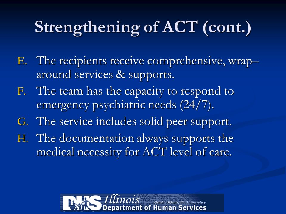 Strengthening of ACT (cont.)