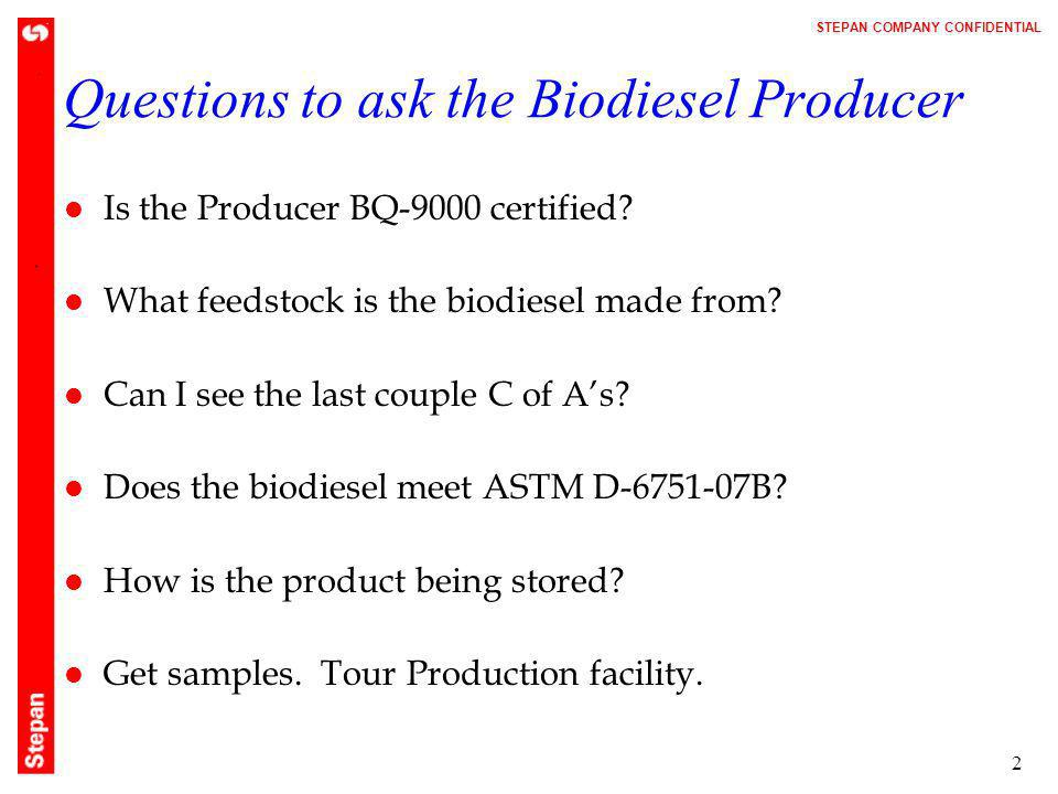 Questions to ask the Biodiesel Producer