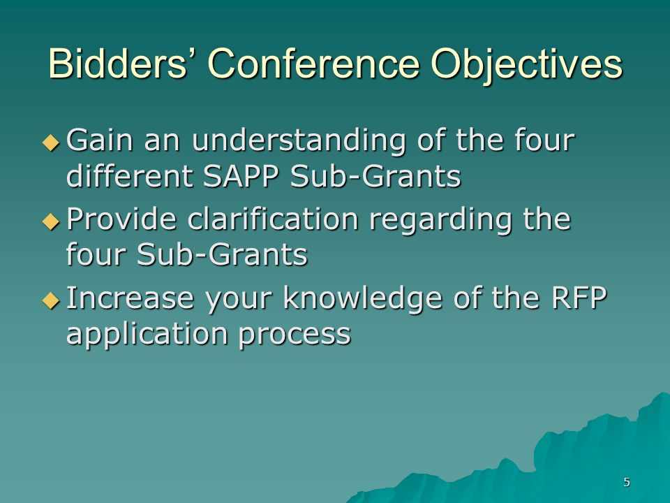 Bidders' Conference Objectives