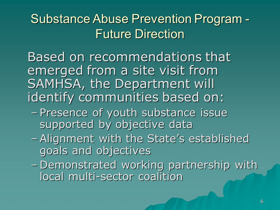 Substance Abuse Prevention Program - Future Direction