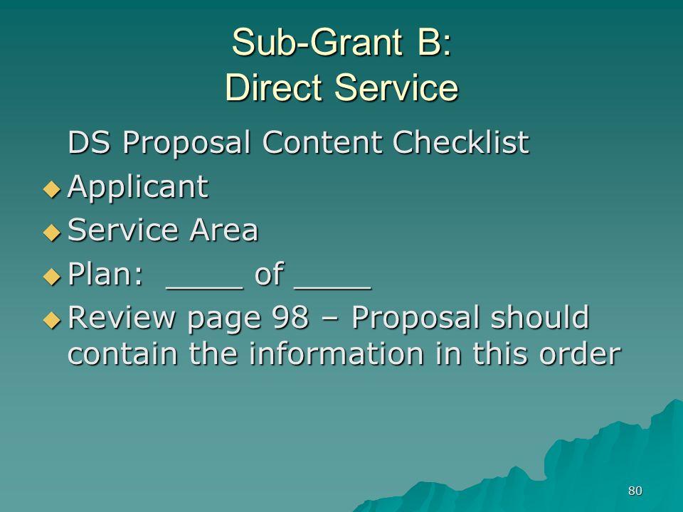 Sub-Grant B: Direct Service