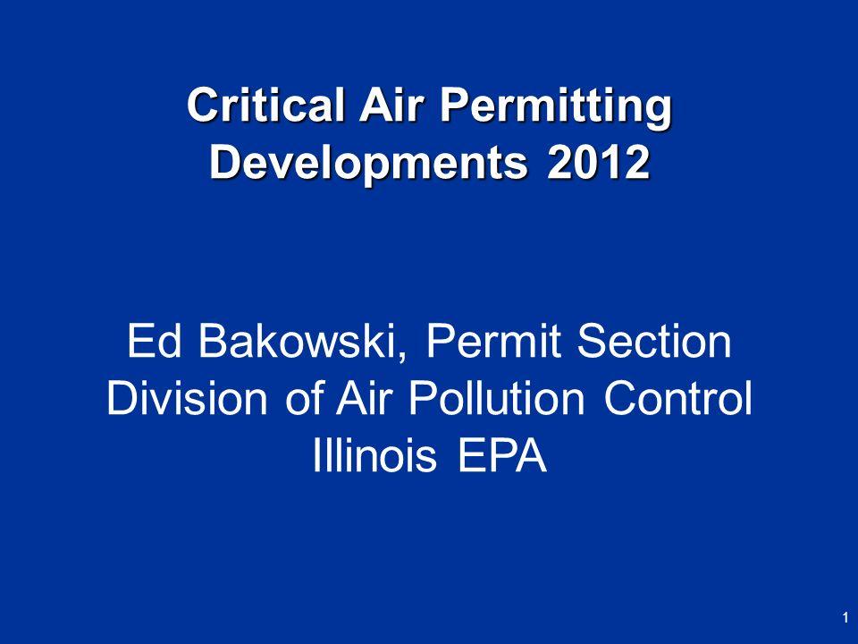 Critical Air Permitting Developments 2012