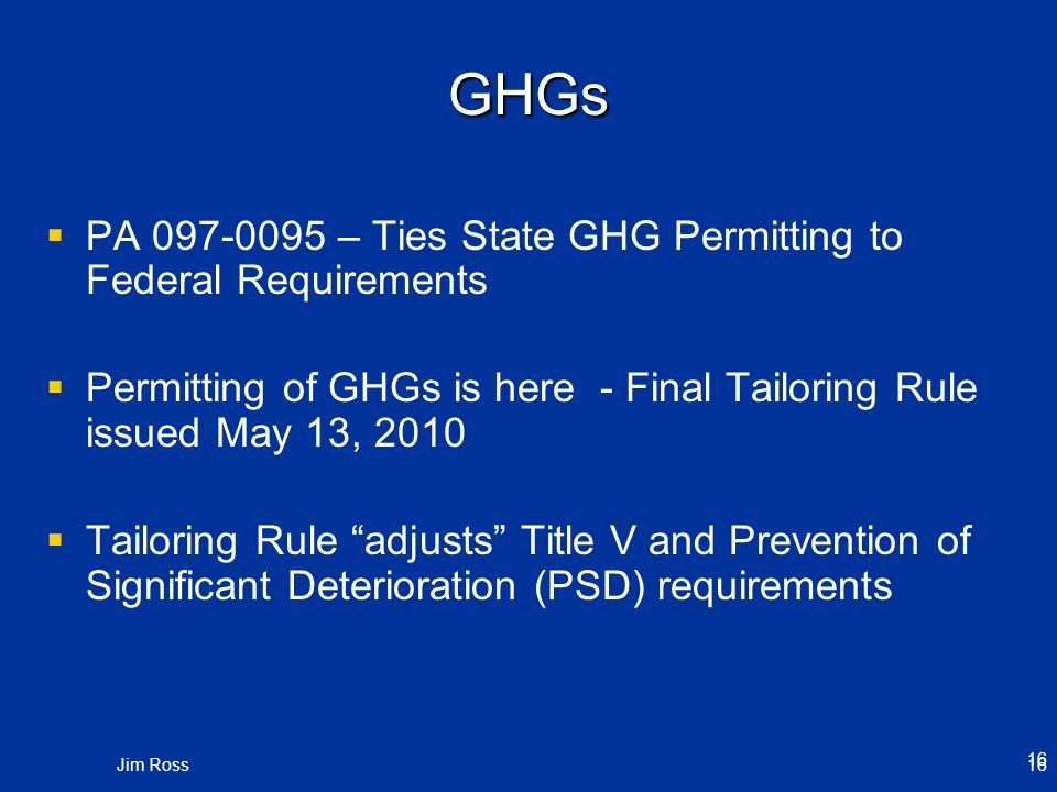 GHGs PA – Ties State GHG Permitting to Federal Requirements