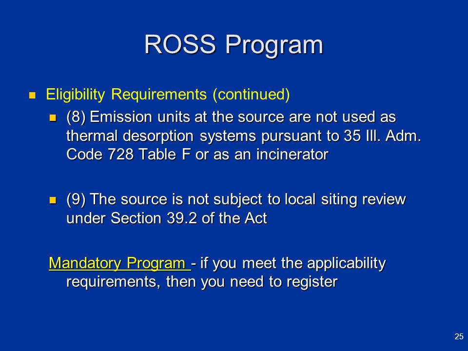 ROSS Program Eligibility Requirements (continued)