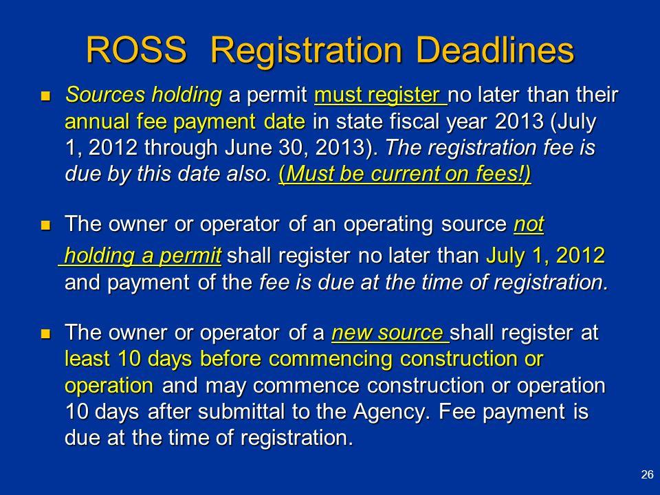 ROSS Registration Deadlines