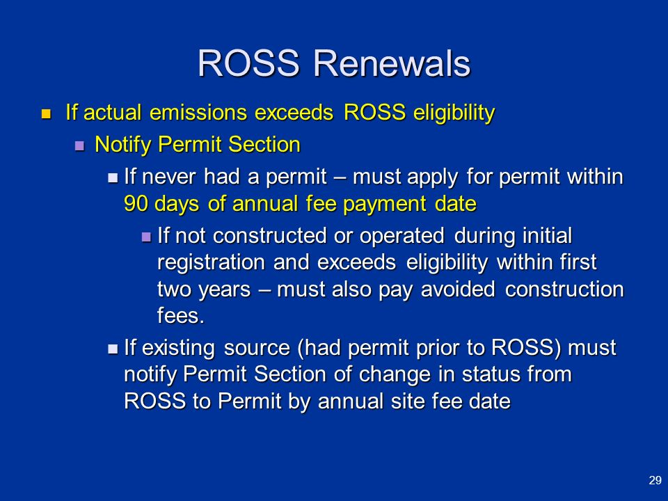 ROSS Renewals If actual emissions exceeds ROSS eligibility