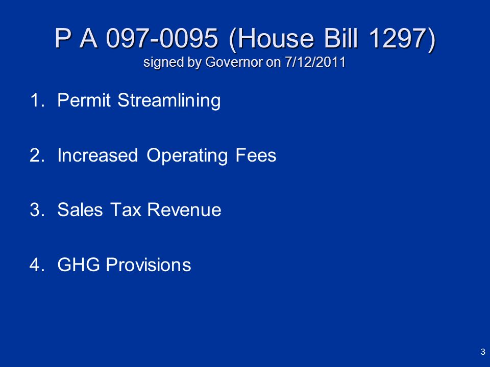 P A (House Bill 1297) signed by Governor on 7/12/2011