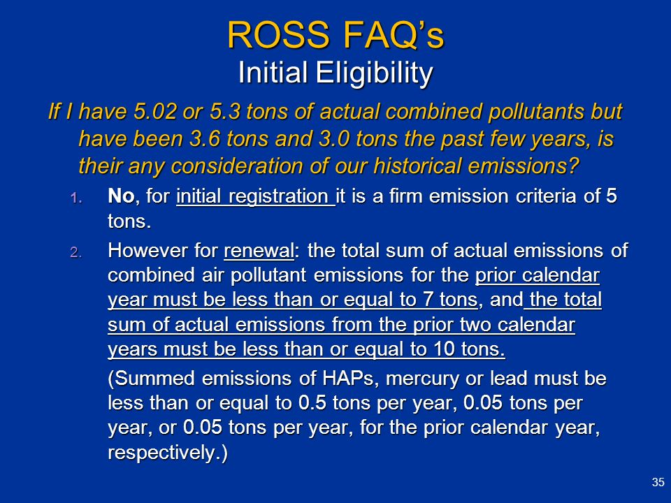 ROSS FAQ's Initial Eligibility