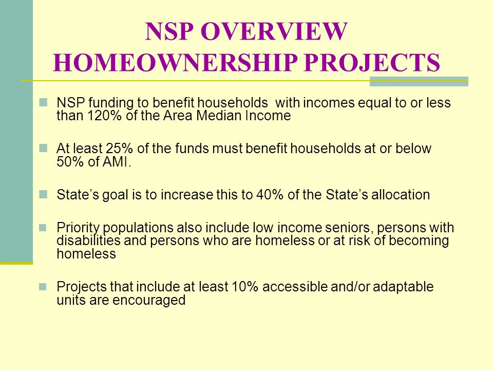 NSP OVERVIEW HOMEOWNERSHIP PROJECTS