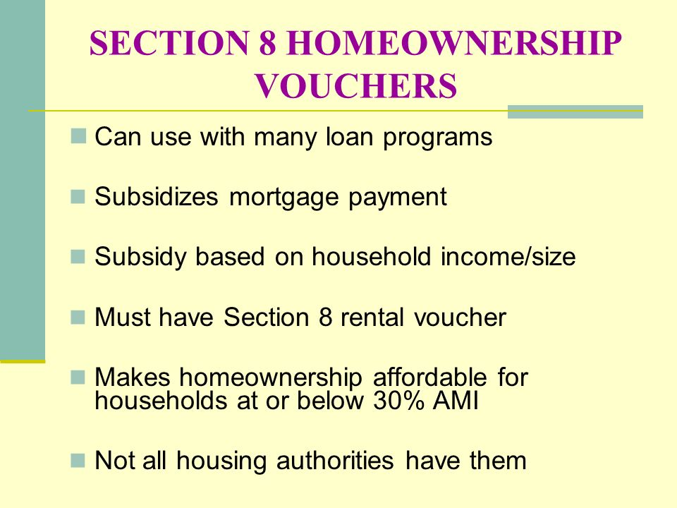 SECTION 8 HOMEOWNERSHIP VOUCHERS