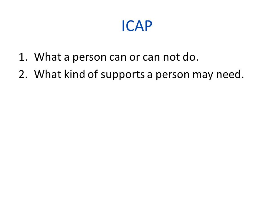 ICAP What a person can or can not do.