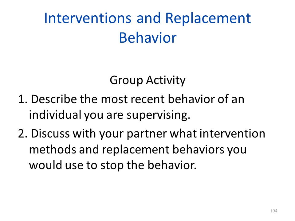 Interventions and Replacement Behavior